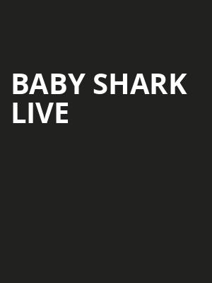 Baby Shark Live Poster